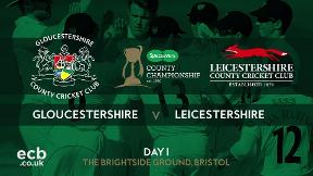 Highlights: Gloucestershire v Leicestershire - Day 1