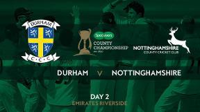 Highlights - Durham v Nottinghamshire Day 2