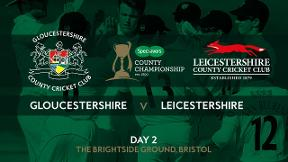 Highlights - Gloucestershire v Leicestershire Day 2