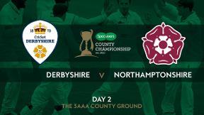 Highlights - Derbyshire v Northamptonshire Day 2