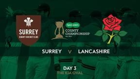 Highlights - Surrey v Lancashire Day 3