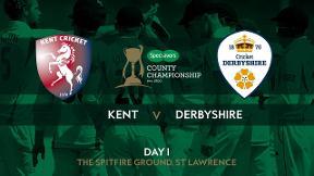Highlights - Kent v Derbyshire Day 1
