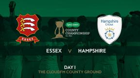 Highlights - Essex v Hampshire Day 1