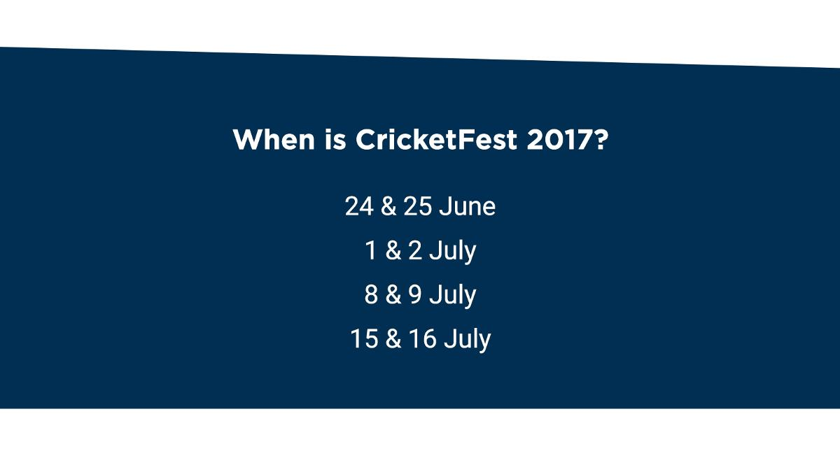 These are the dates of CricketFest 2017