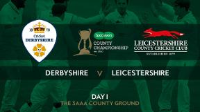 Highlights - Derbyshire v Leicestershire Day 1
