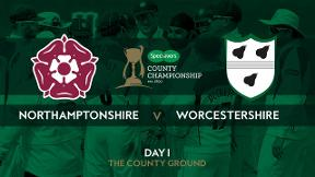 Highlights Northamptonshire v Worcestershire Day 1