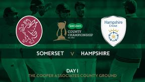 Highlights - Somerset v Hampshire Day 1