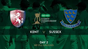 Highlights - Kent v Sussex Day 2