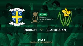Highlights - Durham v Glamorgan Day 1