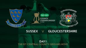Highlights - Sussex v Gloucestershire Day 1