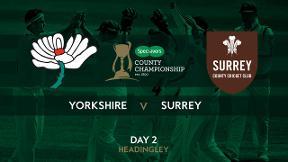 Highlights - Yorkshire v Surrey Day 2