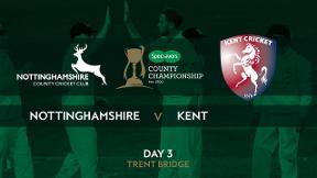 Highlights - Nottinghamshire v Kent Day 3