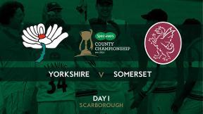 Highlights - Yorkshire v Somerset Day 1