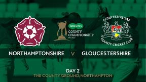 Highlights - Northamptonshire v Gloucestershire Day 2