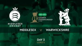Highlights - Middlesex v Warwickshire Day 3